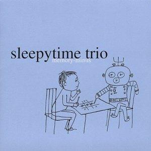 sleepytime trio