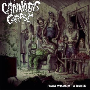 Cannabis Corpse - From Wisdom to Baked (2014) [320]