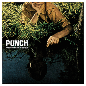 Punch-They-Dont-Have-To-Believe-cover